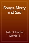 Songs Merry And Sad