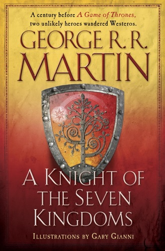 George R.R. Martin & Gary Gianni - A Knight of the Seven Kingdoms