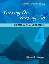 Keeping On Keeping On: 4---Hawaii And New Zealand II