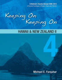 Keeping On Keeping On: 4---Hawaii and New Zealand II PDF Download