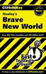 CliffsNotes On Huxleys Brave New World