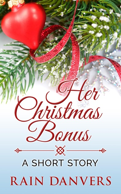 Her Christmas Bonus Von Rain Danvers In Apple Books