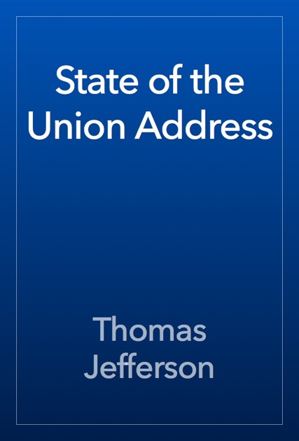 State Of The Union Address By Thomas Jefferson On Apple Books