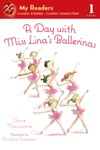 A Day With Miss Linas Ballerinas