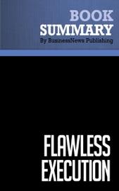 SUMMARY: FLAWLESS EXECUTION - JAMES MURPHY