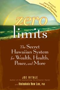 Zero Limits da Joe Vitale & Ihaleakala Hew Len