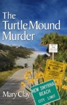 The Turtle Mound Murder A DAFFODILS Mystery
