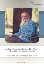 A Run Through Russia: The Story of a Visit to Count Tolstoi