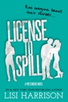 License To Spill
