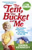 Emma Kennedy - The Tent, the Bucket and Me artwork