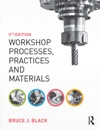Workshop Processes Practices And Materials 5th Ed