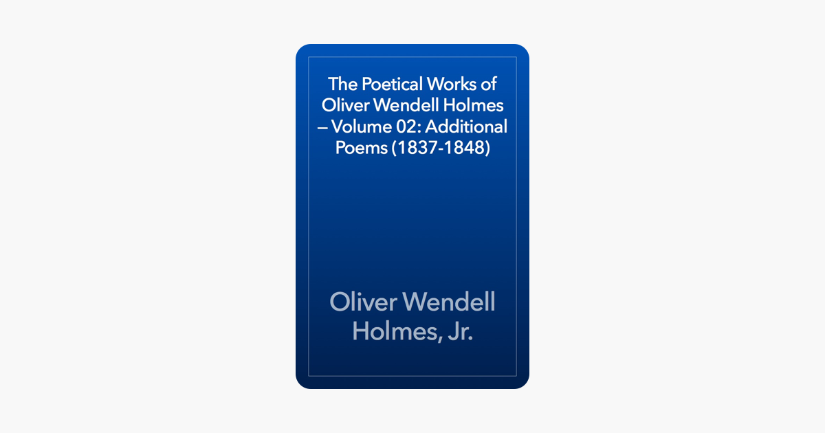 Read More From Oliver Wendell Holmes