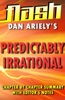 Predictably Irrational by Dan Ariely : Flash Summaries