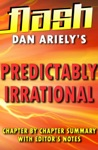 Predictably Irrational By Dan Ariely  Flash Summaries