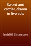 Sword And Crozier Drama In Five Acts