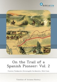 On The Trail Of A Spanish Pioneer Vol 2