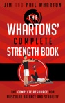 The Whartons Complete Strength Book