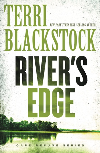 Terri Blackstock - River's Edge