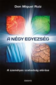 A négy egyezség - Don Miguel Ruiz by  Don Miguel Ruiz PDF Download