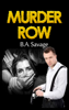 B.A. Savage - Murder Row (A Private Detective Mystery Series of crime mystery novels Book 1 ) artwork