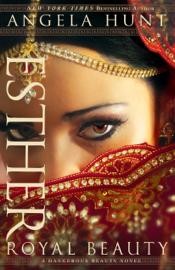 Esther (A Dangerous Beauty Novel Book #1) PDF Download