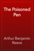 Arthur Benjamin Reeve - The Poisoned Pen artwork