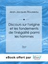 Discours Sur Lorigine Et Les Fondements De Lingalit Parmi Les Hommes