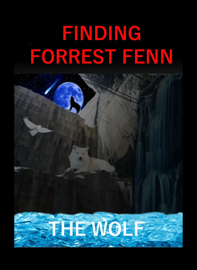Finding Forrest Fenn 3rd Edition (July 2017)