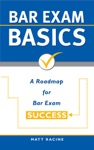 Bar Exam Basics A Roadmap For Bar Exam Success