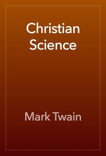 Mark Twain - Christian Science