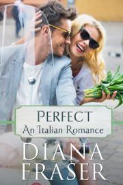 Perfect (An Italian Romance) book