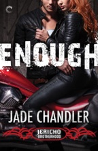 Enough: A Dark, Erotic Motorcycle Club Romance