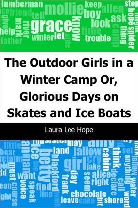 The Outdoor Girls in a Winter Camp: Or, Glorious Days on Skates and Ice Boats image