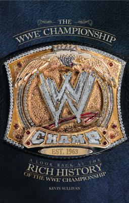 The WWE Championship - Kevin Sullivan book