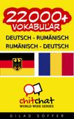 22000+ Deutsch - Rumänisch Rumänisch - Deutsch Vokabular