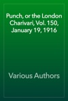 Punch Or The London Charivari Vol 150 January 19 1916