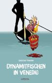 Dynamitfischen in Venedig