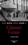 Una Gua Para Leer A Gnter Grass