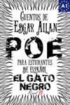 El Gato Negro Cuentos De Edgar Allan Poe Para Estudiantes De Espaol Libro De Lectura Nivel A1