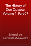 The History Of Don Quixote Volume 1 Part 07