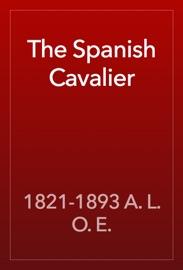 The Spanish Cavalier