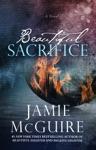 Beautiful Sacrifice A Novel