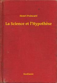La Science et l'Hypothese