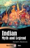 Indian Myth And Legend (Illustrated)