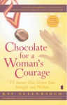 Chocolate For A Womans Courage