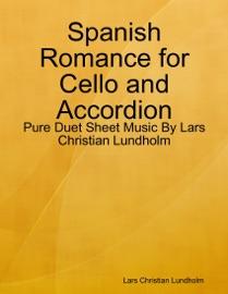 Spanish Romance For Cello And Accordion