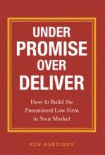 Under Promise Over Deliver