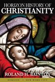 Horizon History of Christianity