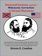 Stonewall Jackson And The Midcourse Correction To Second Manassas