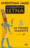 Les enquêtes de Setna : la tombe maudite